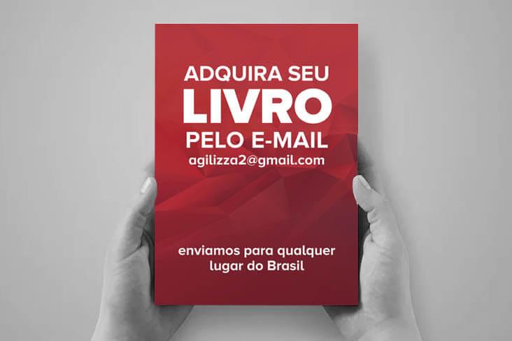 ADQUIRA SEU LIVRO PELO E-MAIL agilizza2@gmail.com enviamos para qualquer lugar do Brasil